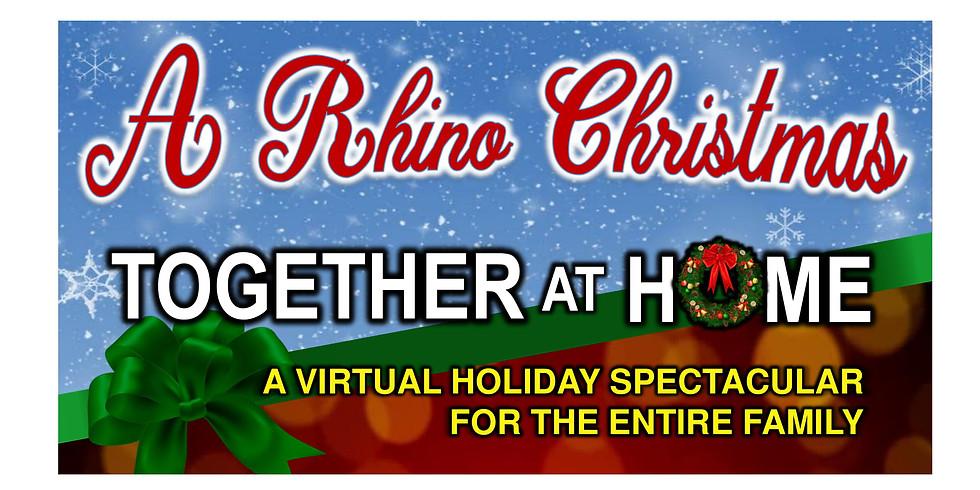 A Rhino Christmas Together at Home
