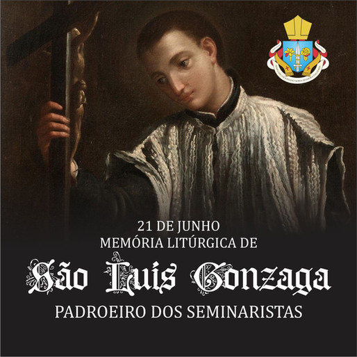 São Luís Gonzaga, padroeiro dos Seminaristas