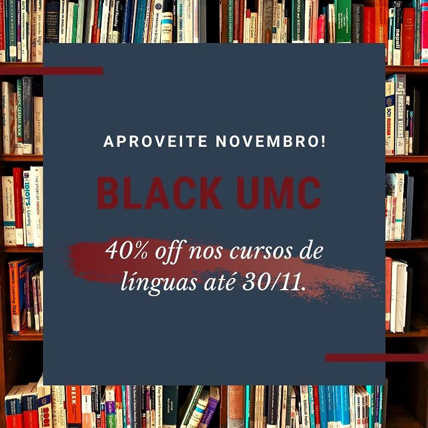 PROMOÇÃO BLACK UMC NOVEMBRO!