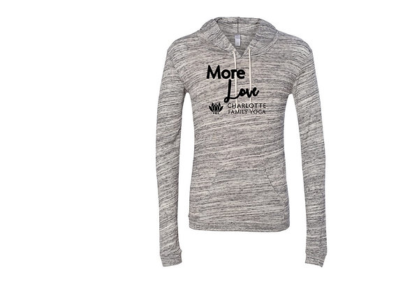 More  Love Hooded Tee