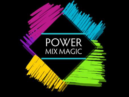 Power Mix Magic