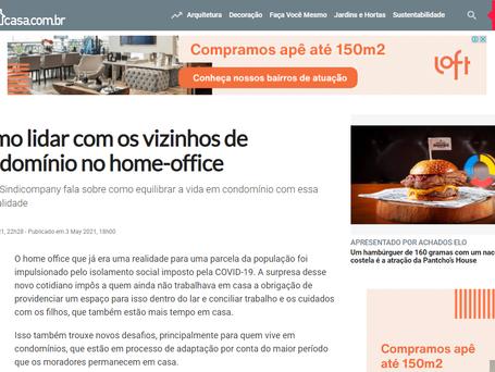 Revista Casa - Como lidar com os vizinhos de condomínio no home-office