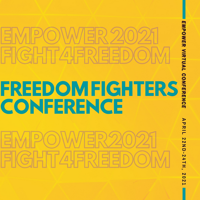 Fight 4 Freedom Empower Conference