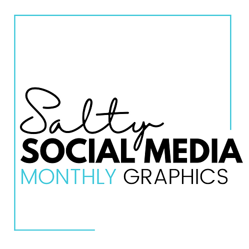 Monthly Social Media Graphics