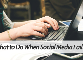 What To Do When Social Media Fails You