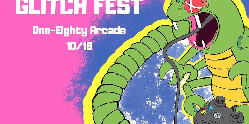 Glitch Fest: One-Eighty Arcade