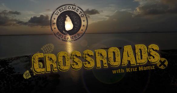 Crossroads with Kriz Harriz