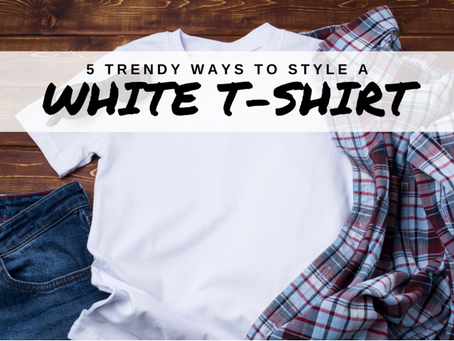 5 Trendy Ways To Style A White T-Shirt