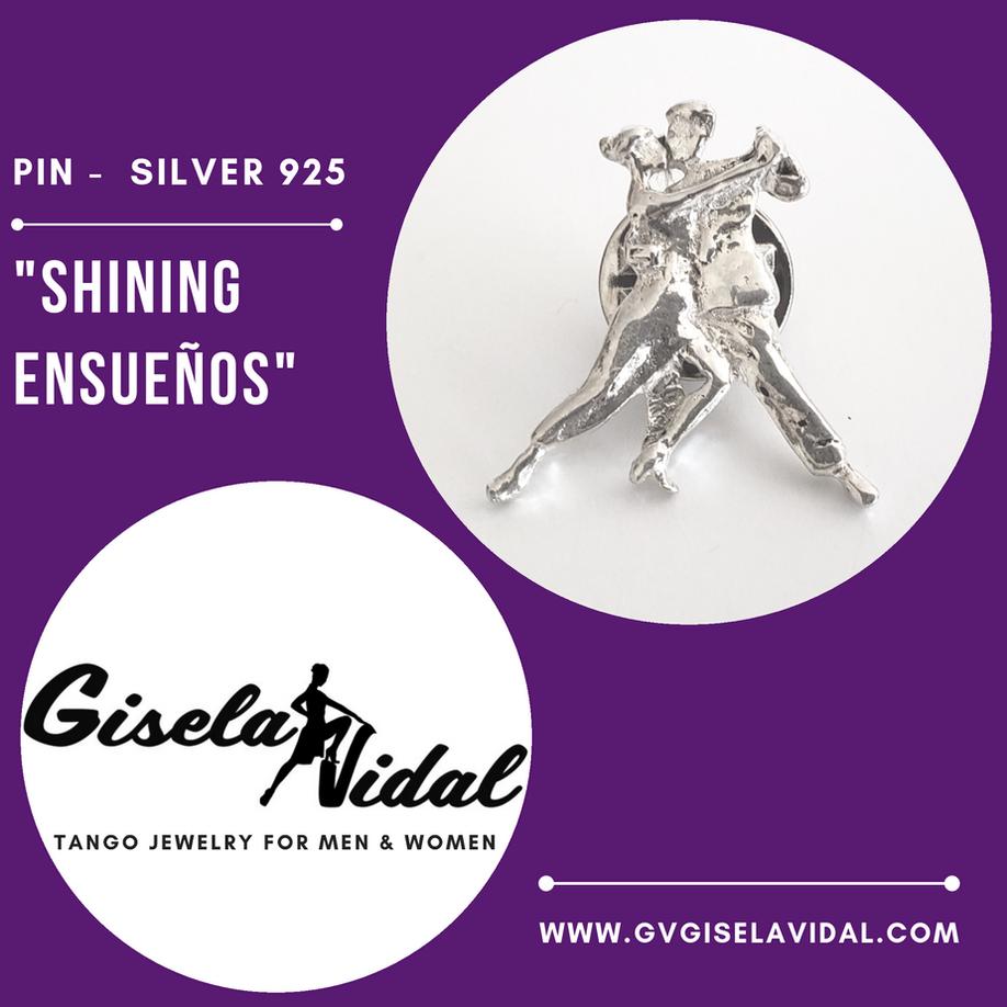"""SHINING ENSUEÑOS"" PIN"