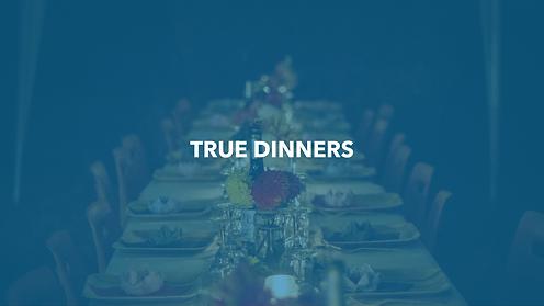 True Dinner-1-02.png