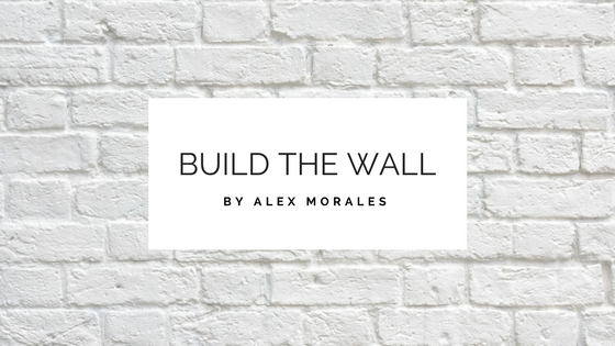 Alex Morales Build The Wall Round Rock Texas Church True Life