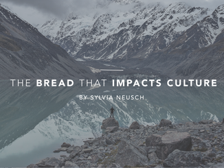 The Bread That Impacts Culture