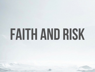 Faith and Risk