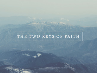 Two Keys of Faith