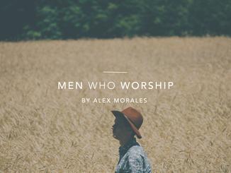 Men Who Worship