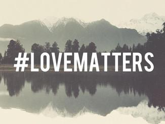 #LOVEMATTERS