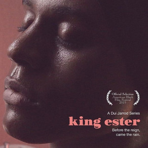 "Historic African-American Trans Web Series ""King Ester"" Receives 4 Daytime Emmy Nominations"