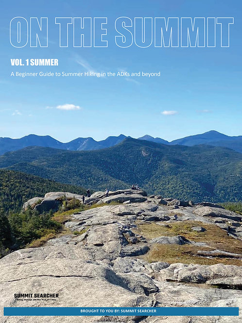 On the Summit: Beginner Hiking Guide Vol. Summer