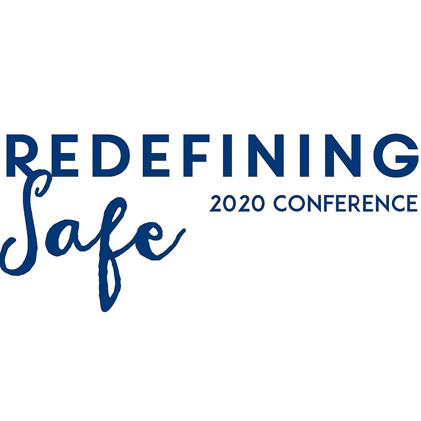 Virtual Redefining Safe Conference 2020