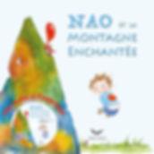 NAO et la montagne enchantée