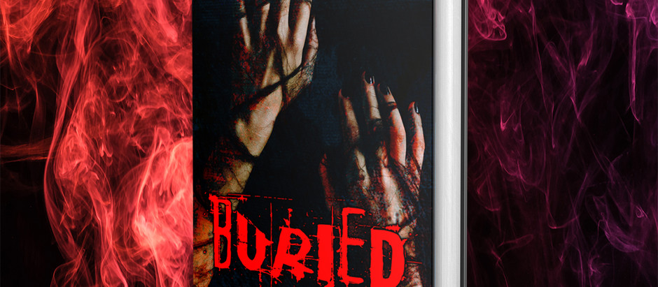 It's a-LIVE! Get your copy of Buried Today! (And Possibly A Free Book)