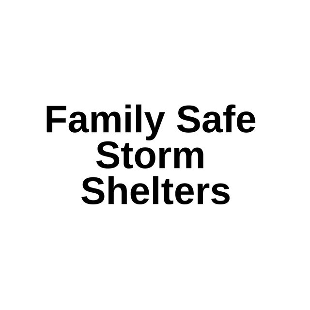 Family Safe Storm Shelters.png