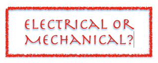 Electrical or Mechanical
