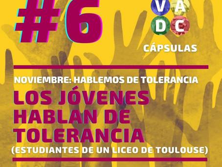 VADC Cápsulas | 6 - Los jóvenes hablan de tolerancia.