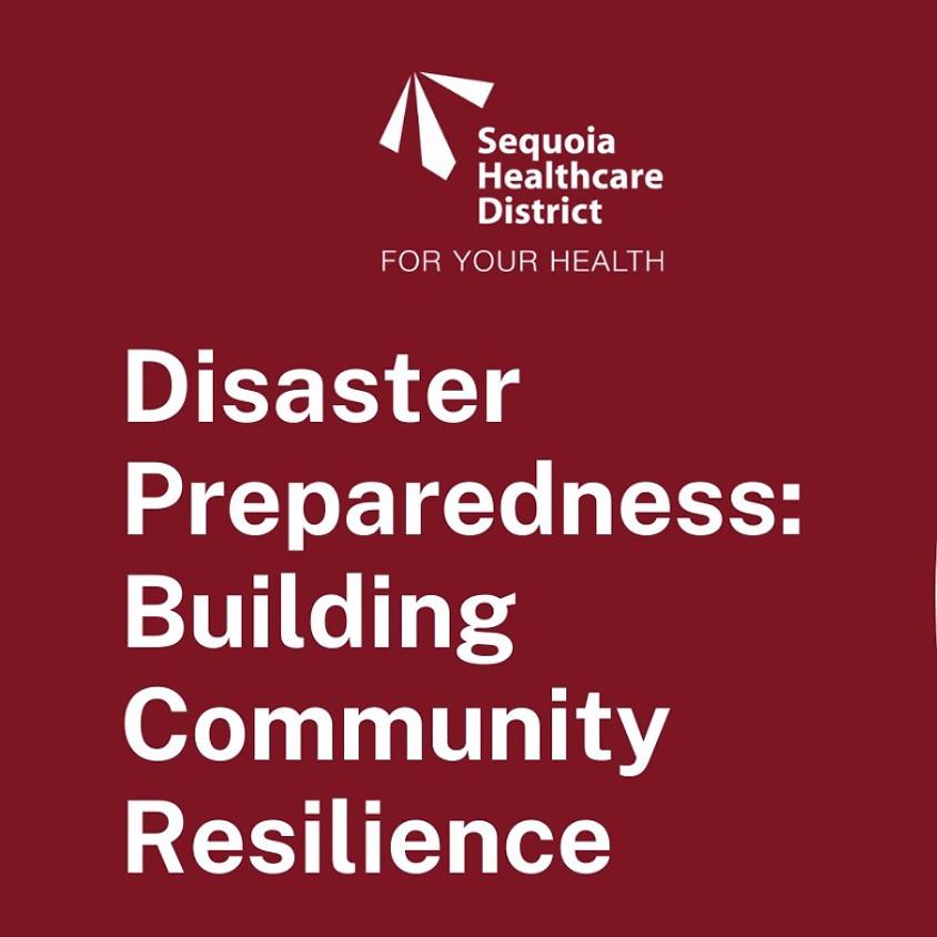 Disaster Preparedness: Building Community Resilience