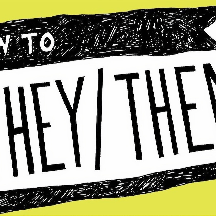 How to They/Them: A Guide to Nonbinary Pronouns and Gender Fluidity