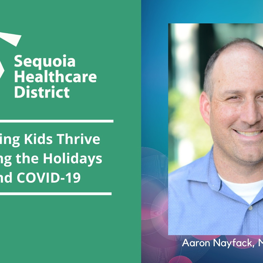 Helping Kids Thrive During the Holidays and COVID-19: Town Hall Meeting