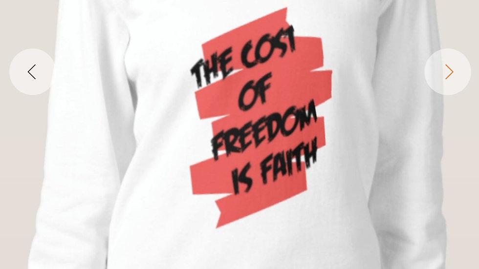 Cost of Freedom Sweatshirt