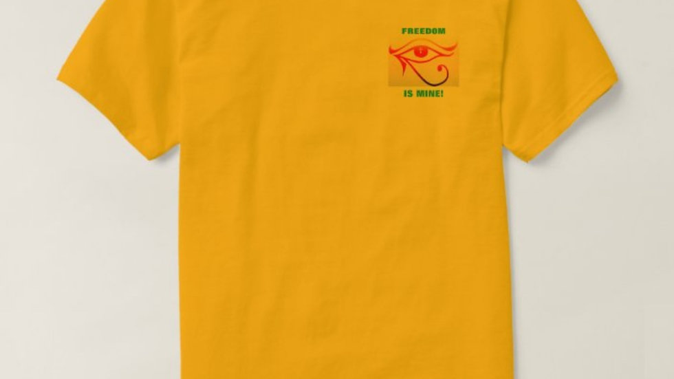 Freedom Is Mine t-shirt