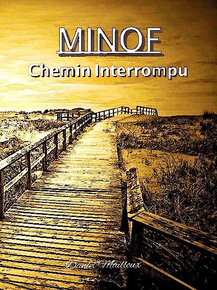 Mino - Chemin interrompu