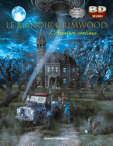 Le Manoir Grimwood l'Aventure continue