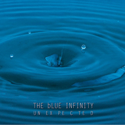 The blue Infinity - Unexpected