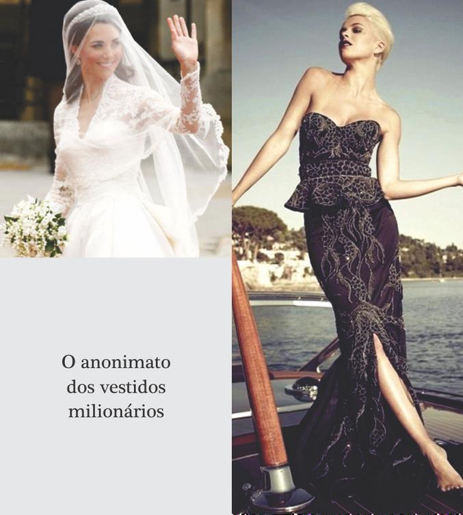 O anonimato dos vestidos milionários