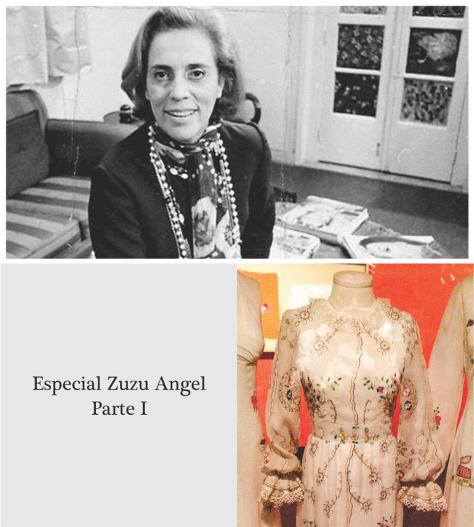 Especial Zuzu Angel - Parte I
