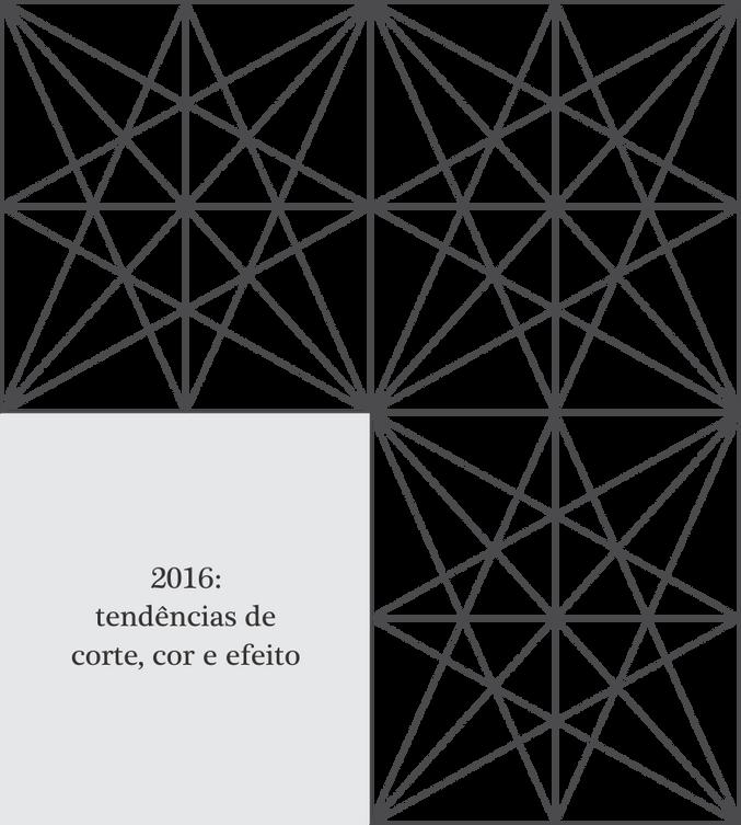 2016: tendências de corte, cor e efeito