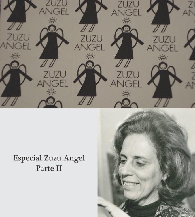 Especial Zuzu Angel - Parte II