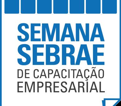 Semana de Capacitação Empresarial - SEBRAE BAHIA