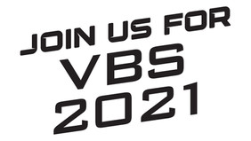 2021 Cosmic Crusade VBS