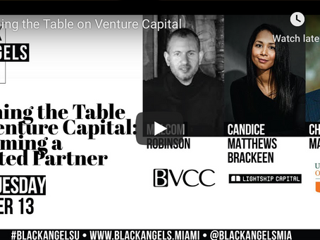 #BlackAngelsU Replay:  Turning the Table on Venture Capital: Becoming a Limited Partner