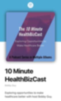 10 Minute HealthBizCast.png
