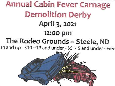 Annual Cabin Fever Carnage Demolition Derby