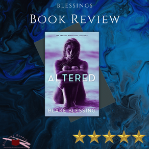 Review: Altered by Blake Blessing