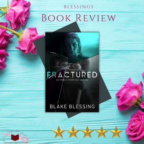 Review: Fractured by Blake Blessing
