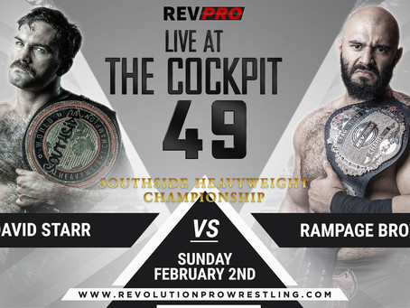 Live at the Cockpit 49 - David Starr (c) vs. Rampage Brown - February 2nd