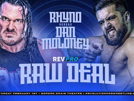 Stevenage - February 1st - RHYNO vs DAN MOLONEY - Raw Deal