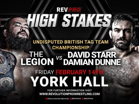 Feb 14th - York Hall - THE LEGION (c) vs DAVID STARR & DAMIAN DUNNE - High Stakes